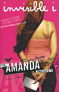 The Amanda Project: Invisible I