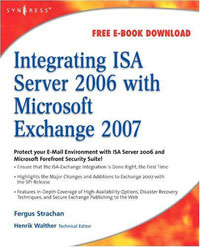 Integrating ISA Server 2006 with Microsoft Exchange 2007 microsoftв® exchange server 2003 scalability with sp1 and sp2