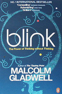 Blink: The Power of Thinking Without Thinking thinking about leadership