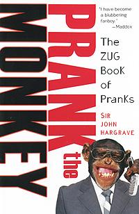 Prank the Monkey: The ZUG Book of Pranks ã°âºã°â½ã°â¸ã°â³ã°â¸ ã°â¿ã°â¸ã±â'ã°âµã±â€ ã°â¶ã°âµã° ã±â'ã±â‹ã°âµ ã±âã±â'ã±â€ã°â°ã°â½ã°â¸ã±â†ã±â‹ internet 2015 ã±â€ã±âƒã±âã±âã°âºã°â¸ã°âµ ã±â€ã°âµã±âã±âƒã±â€ã±âã±â‹