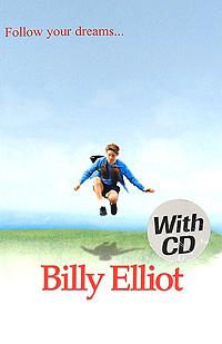 Billy Eliot: Level 1 (+ CD-ROM) billy budd beginer level