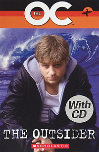 The OC: The Outsider: Level 2 (+ CD) leaving microsoft to change the world level 3 cd