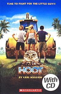 Hoot by Carl Hiaasen: Level 2 (+ CD) bloese j hoot by carl hiaasen level 2 сd