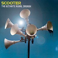Scooter Scooter. The Ultimate Aural Orgasm scooter scooter the ultimate aural orgasm limited deluxe edition 2 cd