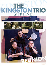 The Kingston Trio & Friends: Reunion where have all the heroes gone