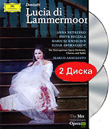Donizetti: Lucia di Lammermoor. Armiliato (2 DVD) анна нетребко the metropolitan opera orchestra and chorus anna netrebko live at the metropolitan opera