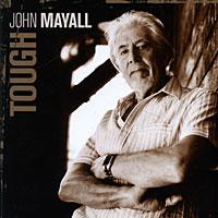 John Mayall. Tough