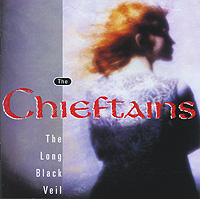 The Chieftains The Chieftains. The Long Black Veil the chieftains the chieftains the long black veil