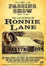 Ronnie Lane Will Always Be Loved For His Key Role In Two Of Britain's Most Influential Bands, The Small Faces And The Faces, And For The Innovative Musical And Cultural Influences He Brought Together When He Abandonded The Money, Glamour And Pretence Of Rock And Roll Stardom.     Featuring Rare Performance Film, Interviews With Pete Townshend, Eric Clapton, Ian Mclagan, Kenney Jones, And Many More - Including Archive Interviews WithRonnie Himself -