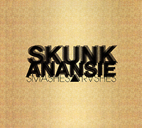 Skunk Anansie Skunk Anansie. Smashes & Trashes