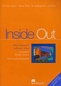 Inside 0ut: Workbook Without Key (+ CD-ROM) laser a2 workbook with key cd rom