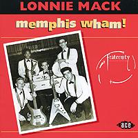 Lonnie Mack. Memphis Wham!