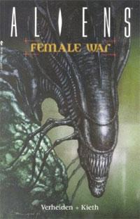 Aliens Volume 3: Female War uncanny avengers unity volume 3 civil war ii