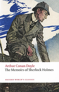 The Memoirs of Sherlock Holms dayle a c the adventures of sherlock holmes рассказы на английском языке