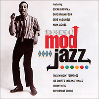 The Return Of Mod Jazz even mo mod jazz