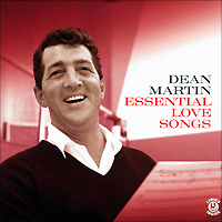 Дин Мартин Dean Martin. Essential Love Songs gala universal 11362