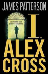 I, Alex Cross patterson james alex cross run