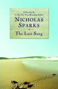 The Last Song cliffsnotes on nicholas sparks the last song