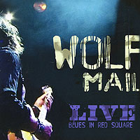 Wolf Mail. Live Blues In Red Square (ECD)