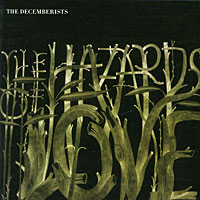 The Decemberists The Decemberists. The Hazards Of Love the grand scribe s records v 1 – the basic annals of pre–han china