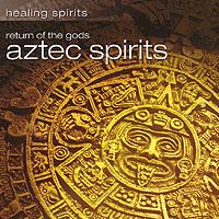 Nazca Aztec Spirits. Return Of The Gods