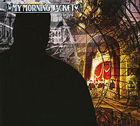 My Morning Jacket My Morning Jacket. Evil Urges
