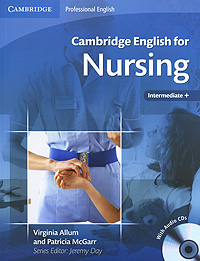 Cambridge English for Nursing Intermediate (+ 2 CD)