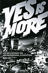 Yes is More: An Archicomic on Architectural Evolution marc lane j the mission driven venture business solutions to the world s most vexing social problems