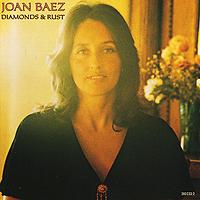 Джоан Баэз Joan Baez. Diamonds & Rust joan baez joan baez introducing 2 lp