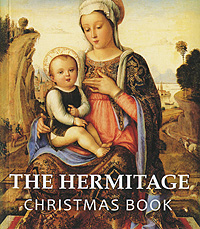 The Hermitage: Christmas Book the hermitage great collections of a great museum