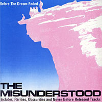 The Misunderstood The Misunderstood. Before The Dream Faded delaney jp the girl before