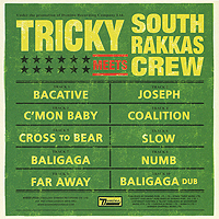 Tricky. Tricky Meets South Rakkas Crew