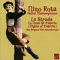 La Strada. Nights Of Cabiria. The Original Film Soundtrack