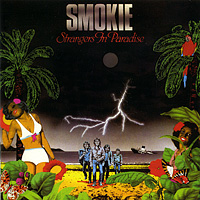 Smokie Smokie. Strangers In Paradise акриловая ванна riho virgo 170x75 без гидромассажа bz0700500000000
