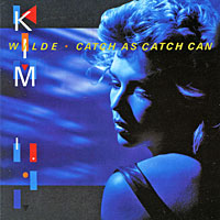 Kim Wilde. Catch As Catch Can