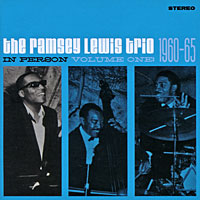 The Ramsey Lewis Trio The Ramsey Lewis Trio. In Person. Vol. 1: 1960 - 65 the ramsey lewis trio the ramsey lewis trio in person vol 2 1965 67