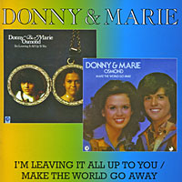 Мэри Осмонд,Донни Осмонд Donny & Marie. I'm Leaving It All Up To You / Make The World Go Away все цены
