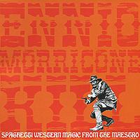 Эннио Морриконе Ennio Morricone. Morricone Kill ennio morricone conducts morricone his greatest hits cd