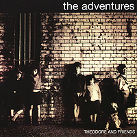 The Adventures. Theodore And Friends