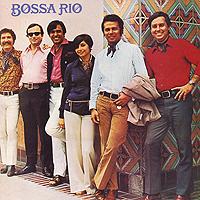 Bossa Rio. Bossa Rio