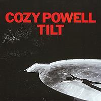 Кози Пауэлл Cozy Powell. Tilt