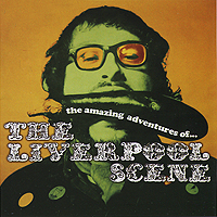 The Liverpool Scene The Liverpool Scene. The Amazing Adventures Of The Liverpool Scene (2 CD) amazing grace cd