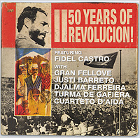 50 Years Of Revolucion!