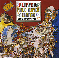 Flipper Flipper. Public Flipper Limited: Live 1980-1985 (2 CD)
