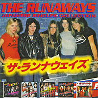 The Runaways. Japanese Singles Collection