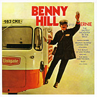 Benny Hill Sings Ernie: The Fastest Milkman In The West