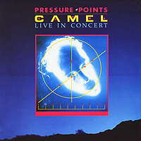 Camel Camel. Pressure Points. Live In Concert. Expanded Edition (2 CD) disney in concert braunschweig