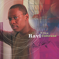 Ravi Coltrane. In Flux