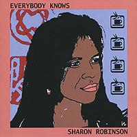 Zakazat.ru: Sharon Robinson. Everybody Knows