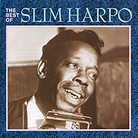 Slim Harpo. The Best Of Slim Harpo